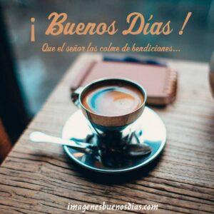 buenos días con café