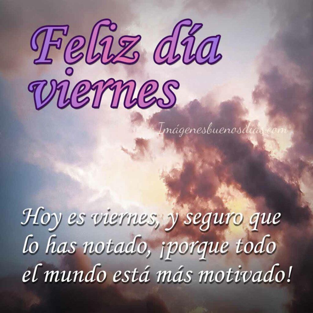 Feliz Viernes Buenos Días